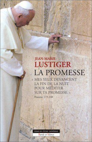 Cardinal Lustiger - La Promesse